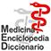 Medicina Enciclopedia Diccionario